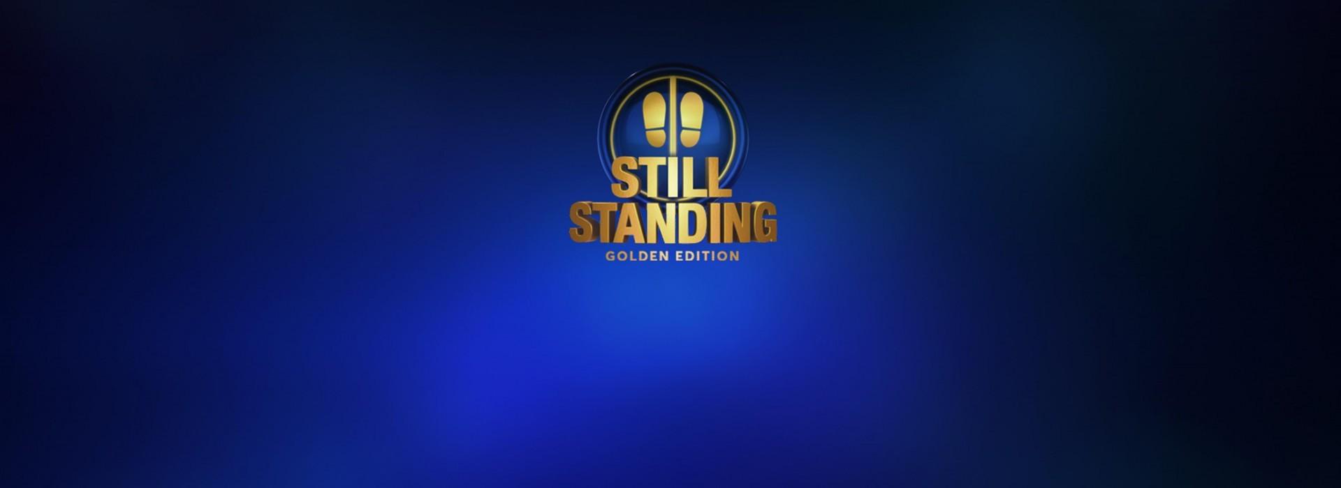 STILL STANDING GOLDEN EDITION